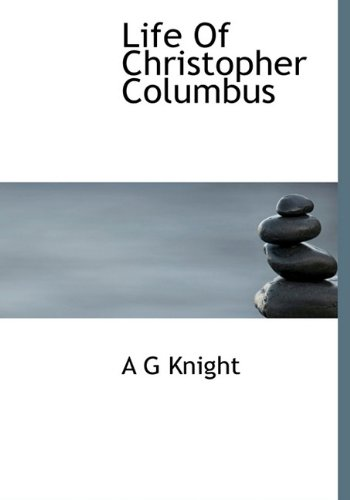 9781117758695: Life Of Christopher Columbus