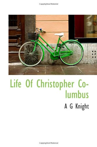 9781117758718: Life Of Christopher Columbus