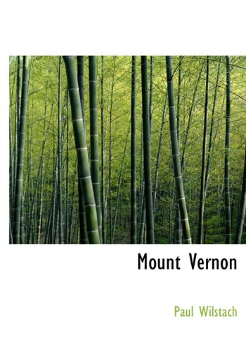 9781117761657: Mount Vernon