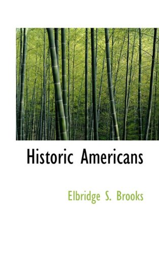 9781117765525: Historic Americans