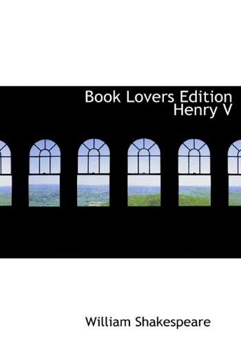9781117766775: Book Lovers Edition Henry V