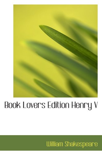 9781117766799: Book Lovers Edition Henry V