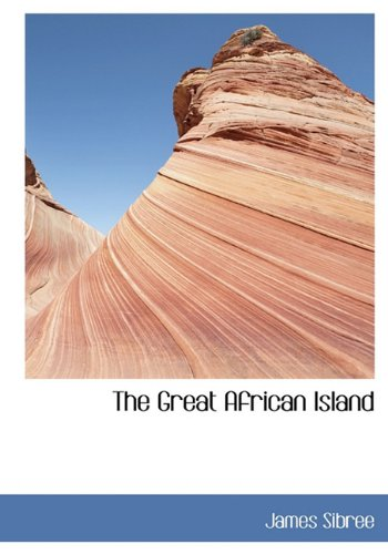9781117769080: The Great African Island
