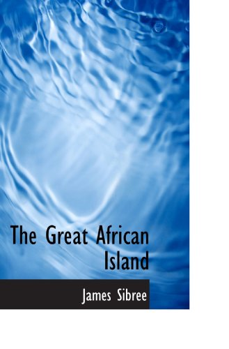 9781117769103: The Great African Island