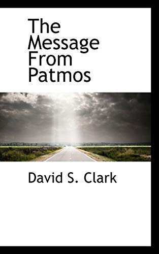9781117772981: The Message From Patmos