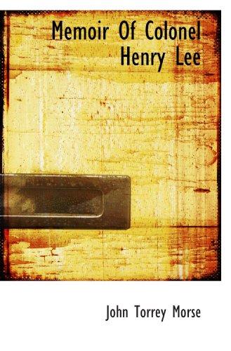 9781117774015: Memoir Of Colonel Henry Lee
