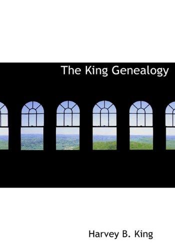 9781117781020: The King Genealogy