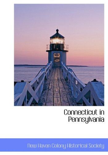 9781117782966: Connecticut in Pennsylvania