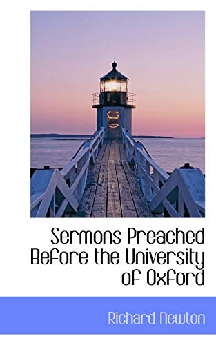 Sermons Preached Before the University of Oxford (9781117794235) by Newton, Richard