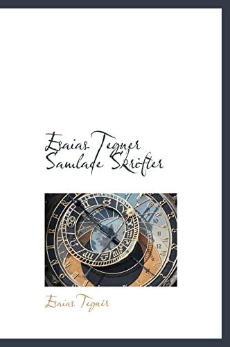 Esaias Tegner Samlade Skrifter (Swedish Edition): Esaias Tegnà r