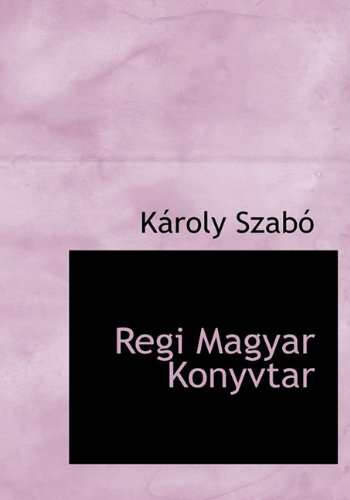 9781117796987: Regi Magyar Konyvtar