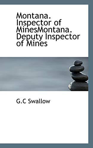 9781117797458: Montana. Inspector of MinesMontana. Deputy Inspector of Mines