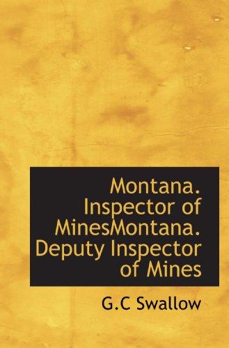 9781117797465: Montana. Inspector of MinesMontana. Deputy Inspector of Mines