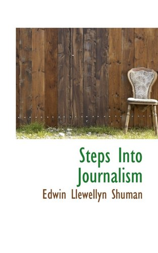 9781117811000: Steps Into Journalism