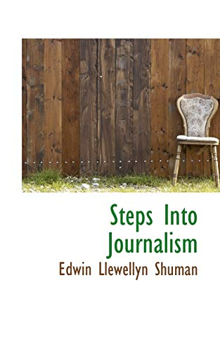 9781117811017: Steps Into Journalism