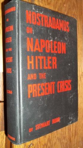 9781117840826: Nostradamus on Napoleon Hitler & the Pre