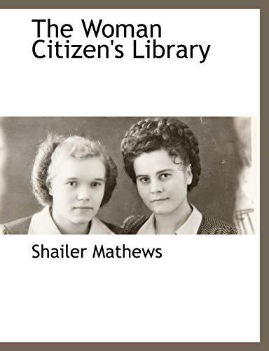 The Woman Citizens Library: Shailer Mathews