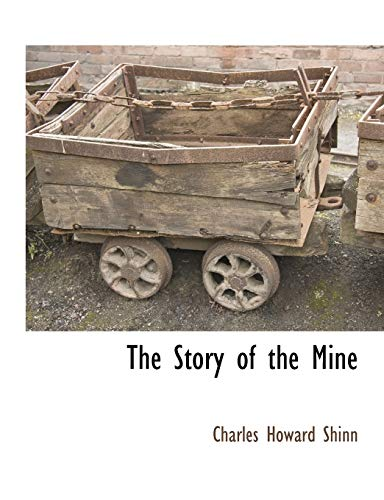 9781117870533: The Story of the Mine