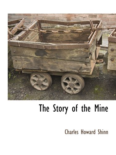 9781117870540: The Story of the Mine