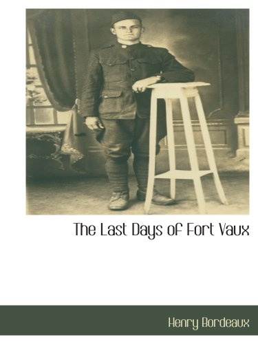 9781117871288: The Last Days of Fort Vaux