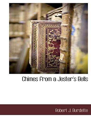 9781117871370: Chimes from a Jester's Bells
