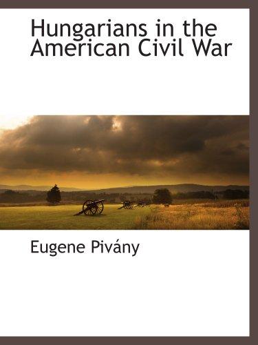 9781117872544: Hungarians in the American Civil War