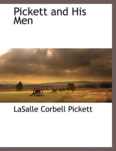 9781117872612: Pickett and His Men