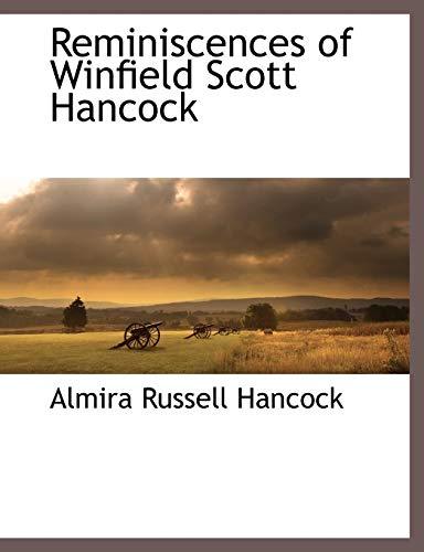 9781117872957: Reminiscences of Winfield Scott Hancock