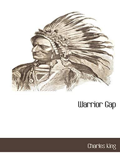 9781117873237: Warrior Gap