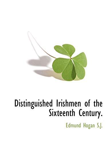 9781117873350: Distinguished Irishmen of the Sixteenth Century.