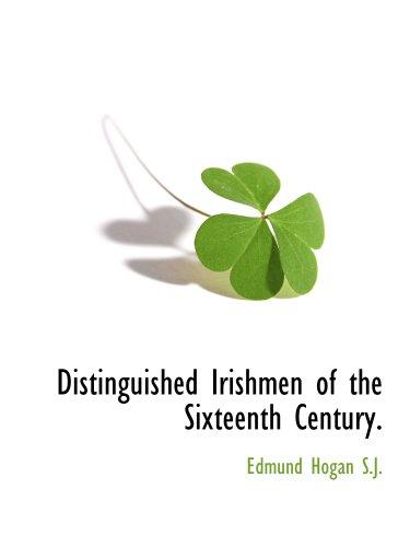 9781117873367: Distinguished Irishmen of the Sixteenth Century.