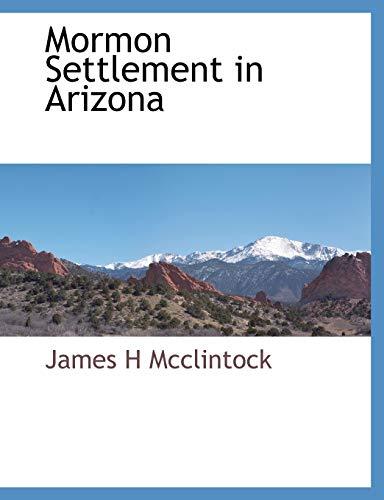 9781117873893: Mormon Settlement in Arizona