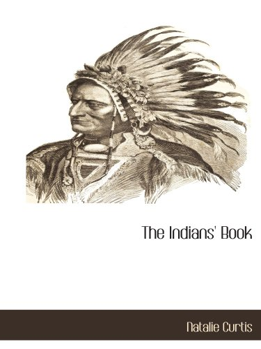 9781117875255: The Indians' Book