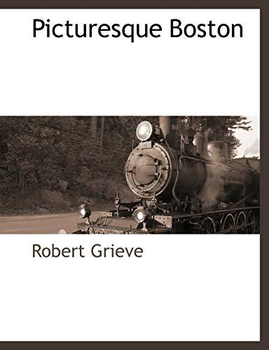 Picturesque Boston: Robert Grieve