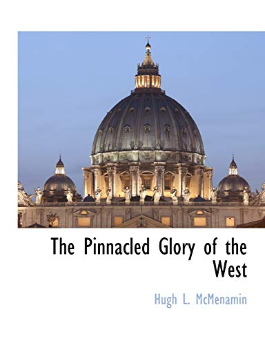 The Pinnacled Glory of the West: Hugh L. McMenamin