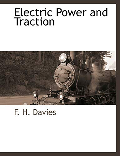 9781117882680: Electric Power and Traction