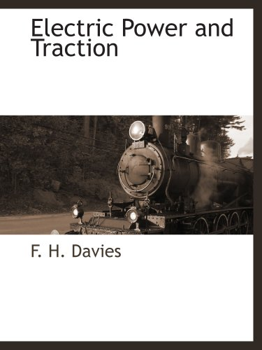 9781117882697: Electric Power and Traction