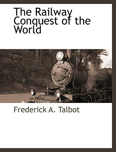 9781117882970: The Railway Conquest of the World