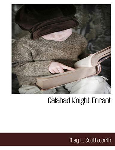 Galahad Knight Errant: May E. Southworth