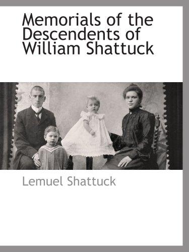 9781117885292: Memorials of the Descendents of William Shattuck