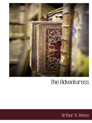 9781117889047: The Adventuress