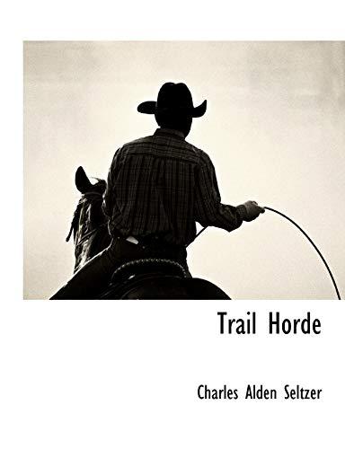 9781117890098: Trail Horde