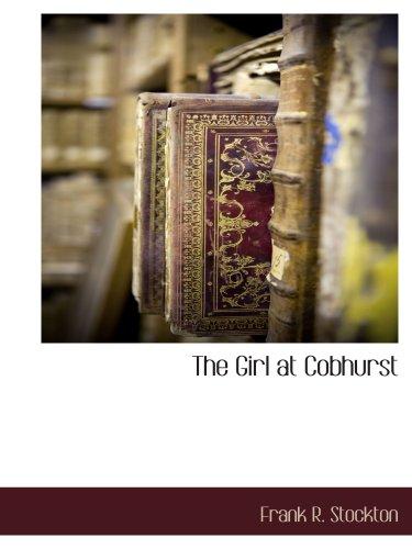 9781117890302: The Girl at Cobhurst