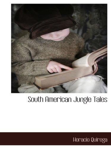 9781117892634: South American Jungle Tales