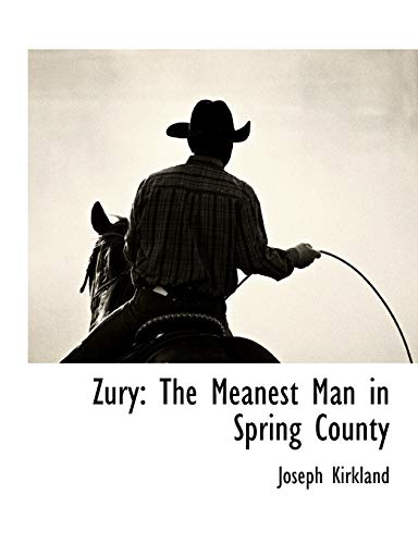 9781117892986: Zury: The Meanest Man in Spring County