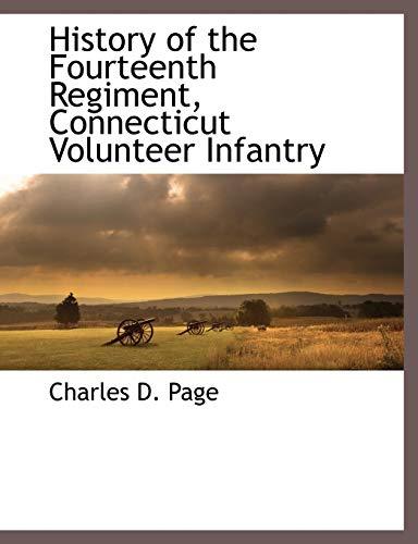 9781117893921: History of the Fourteenth Regiment, Connecticut Volunteer Infantry