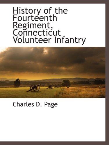 9781117893938: History of the Fourteenth Regiment, Connecticut Volunteer Infantry