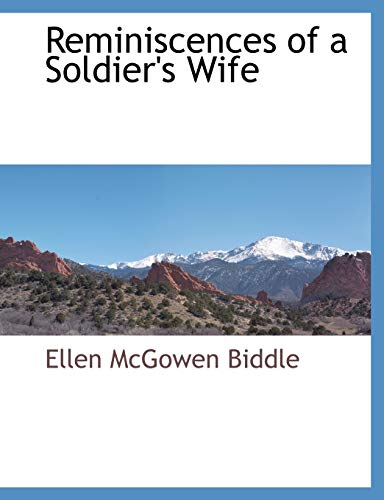 9781117895307: Reminiscences of a Soldier's Wife