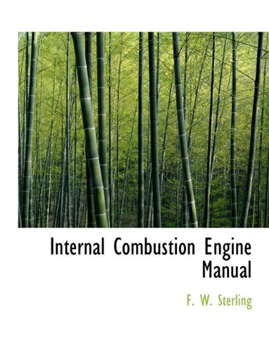 9781117895710: Internal Combustion Engine Manual