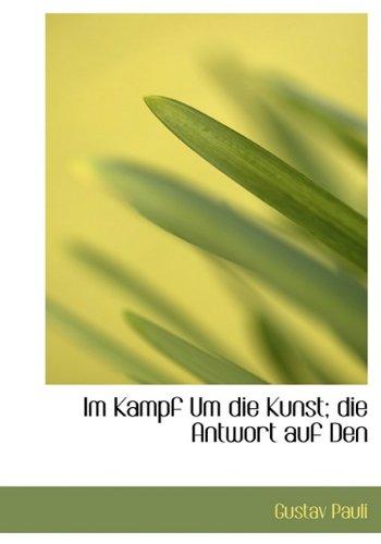9781117896090: Im Kampf Um Die Kunst; Die Antwort Auf Den